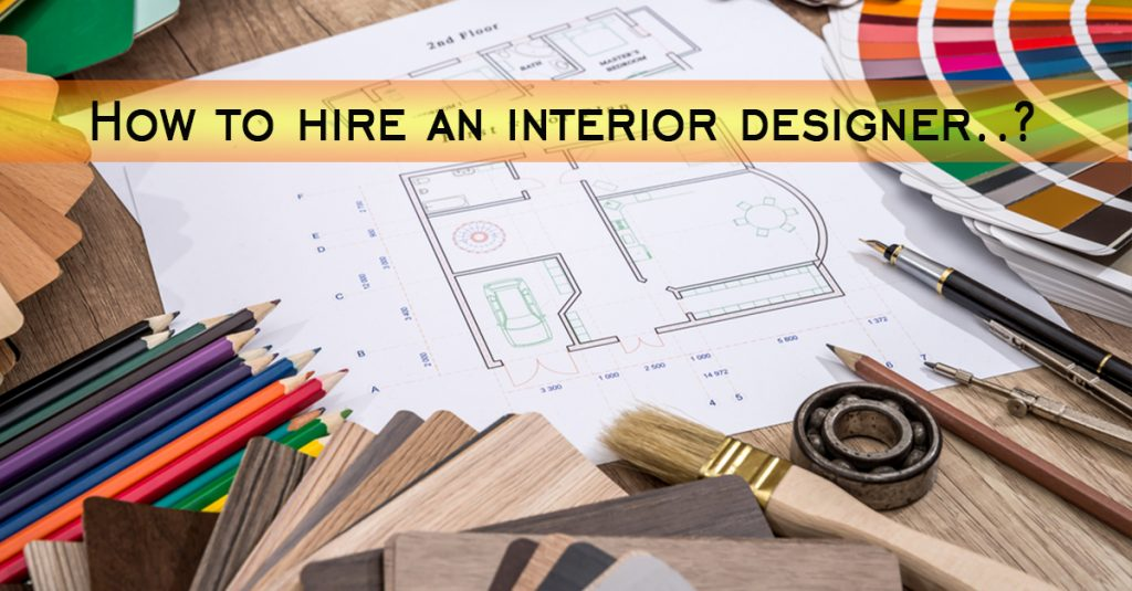 5 Questions to Ask Before you Hire an Interior Designer