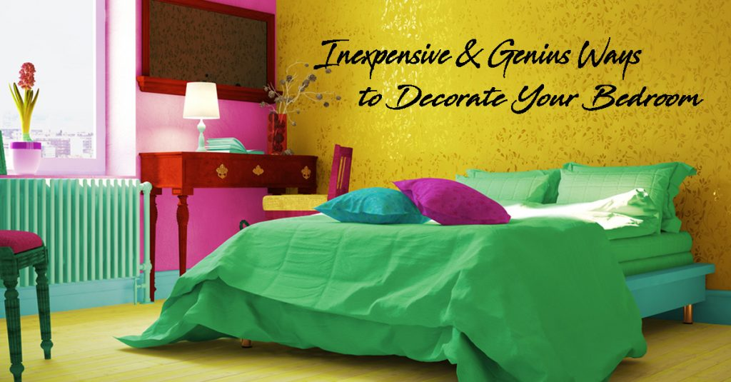 Inexpensive & Genius Ways to Decorate Your Bedroom