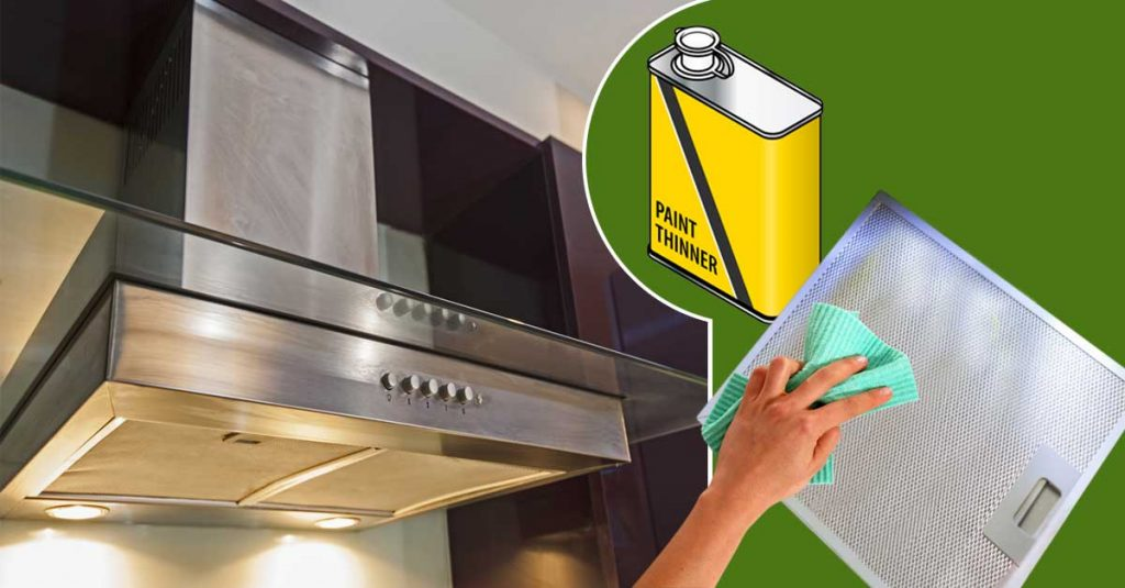 How to Clean a Kitchen Chimney - Paint thinner