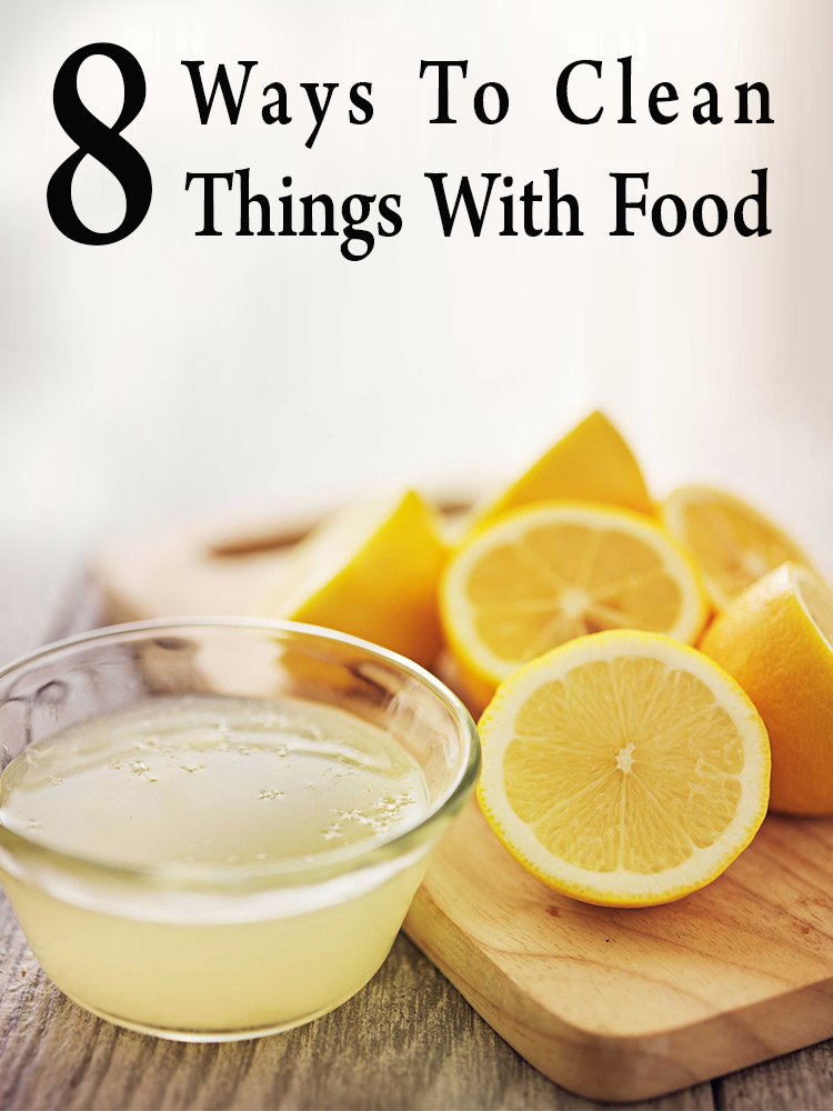 Ways To Clean Things With Food
