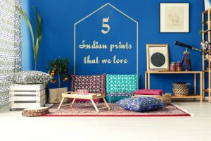 Decorate Your Home With These 5 Indian Prints