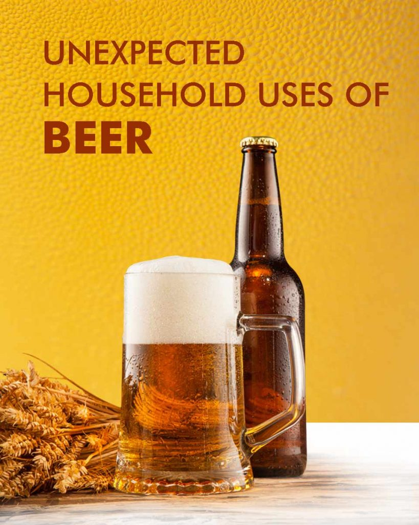 Unexpected Household Uses of Beer