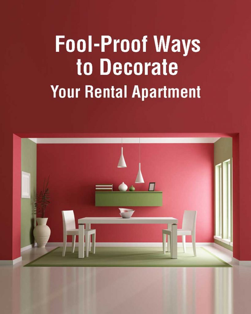 Fool-Proof Ways to Decorate Your Rental Apartment