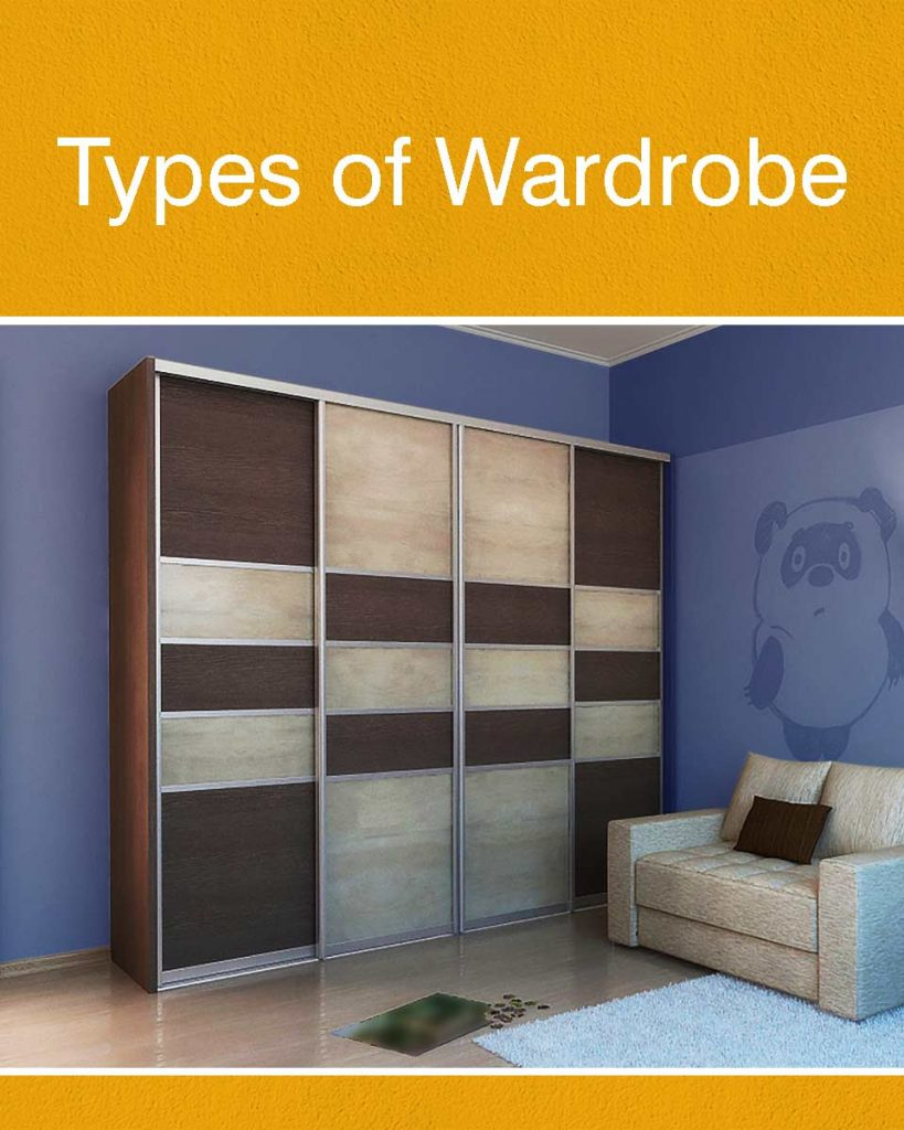 Your Guide To Different Kinds of Wardrobes